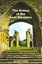 Drama of the Lost Disciples Paperback November 1, 2009