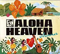 Aloha Heaven-Ohana by Aloha Heaven (2007-06-16)