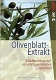 Olivenblatt-Extrakt: Rückbesinnung auf ein jahrtausendealtes Heilmittel (vak vital) ( Februar 2015 )