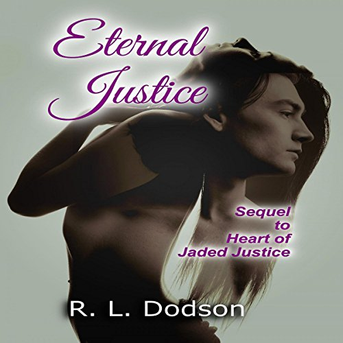 Eternal Justice Audiobook By R. L. Dodson cover art