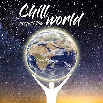 Chill Around the World