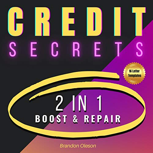 Credit Secrets: 2 in 1 Audiobook By Brandon Oleson cover art