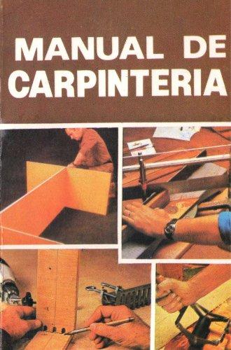 Manual de Carpíntería (Manuales de Carpintería nº 1)