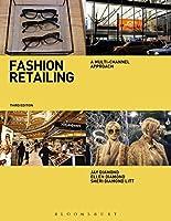 Fashion Retailing: A Multi-Channel Approach