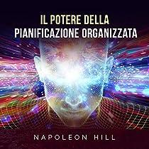 Il Potere della Pianificazione organizzata