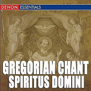 Gregorian Chant: Spiritus Domini
