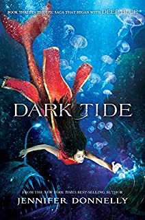 Waterfire Saga, Book Three Dark Tide