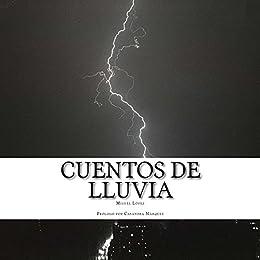 Cuentos de Lluvia de [Miguel López, Casandra Marquez]
