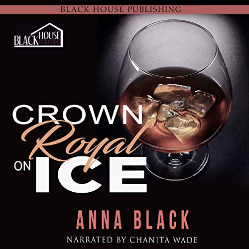 Crown Royal On Ice: A Boss Love Anthology audiobook cover art