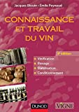 Connaissance et travail du vin - 5e édition (Oenologie)