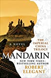 Mandarin: A Novel (The Imperial China Trilogy Book 2)