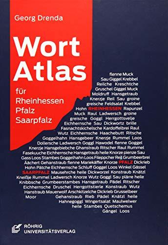 Wortatlas für Rheinhessen, Pfalz und Saarpfalz