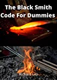 The Black Smith Code for dummies