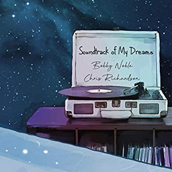 Soundtrack of My Dreams