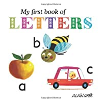 My First Book of Letters by Alain Gree(2013-05-09)