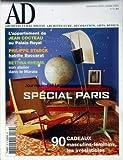 ARCHITECTURAL DIGEST [No 38] du 01/12/2003 - L'APPARTEMENT DE JEAN COCTEAU AU PALAIS ROYAL - PHILIPPE STARCK - BACCARAT - SPECIAL PARIS - PIERE HARDY - BETTINA RHEIMS MARCHE AU PUCES - CONTRES DE CRISTAL - LUXE ROYAL.