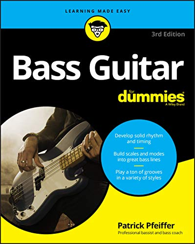 Bass Guitar For Dummies, 3rd Edition (For Dummies (Music))