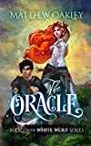 The Oracle (The White Wolf Series Book 1)