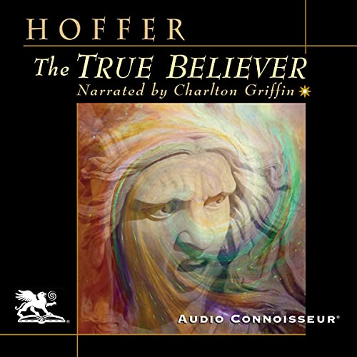 The True Believer Audiobook By Eric Hoffer cover art
