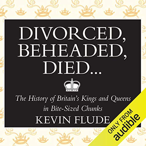 Divorced, Beheaded, Died... cover art