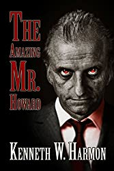 The Amazing Mr. Howard by Kenneth Harmon book cover