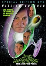 Free Enterprise: Love Long And Party by William Shatner