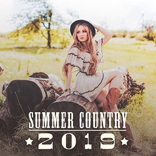Summer Country 2019: Top Instrumental Hits, Western Swing, Wild Rhythms