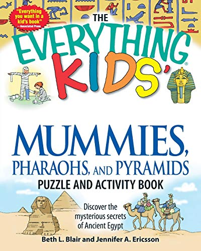 The Everything Kids' Mummies, Pharaohs, and Pyramids Puzzle and Activity Book: Discover the Mysterious…