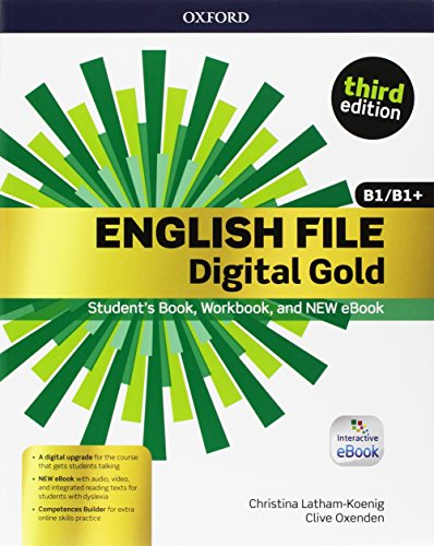 English file gold.B1/B1.Premium.Student's Book wb with key with ebk with oosp [Lingua inglese]