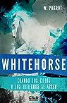 Whitehorse I: Cuando los cielos y los infiernos se abren par Parrot