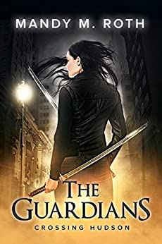 Crossing Hudson (The Guardians Book 2) by [Mandy M. Roth]
