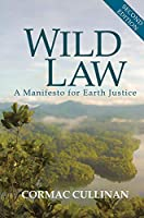 Wild Law: A Manifesto for Earth Justice (Berlin Technologie Hub Eco pack)