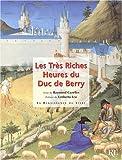 Les Très Riches Heures du duc de Berry - La Renaissance du livre - 10/02/2003