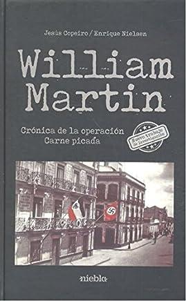 William Martin : operación carne picada