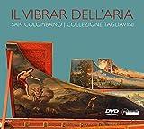 Il Vibrar Dell'Aria - Die Sammlung Tagliavini in Bologna