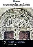 Pintura y escultura románicas (Historia Universal del Arte y la Cultura nº 19)