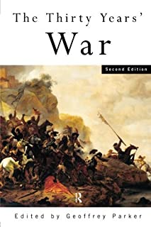 By Geoffrey Parker - The Thirty Years' War: 2nd (second) Edition