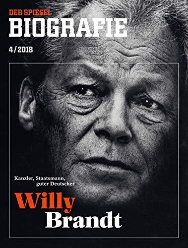 SPIEGEL Biografie 4/2018: Willy Brandt