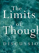 The Limits of Thought: Discussions between J. Krishnamurti and David Bohm (English Edition)