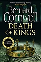 Death of Kings. Bernard Cornwell (The Last Kingdom Series)