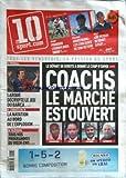10 SPORT.COM [No 142] du 30/04/2009 - rugby - pourquoi l'europe nous snobe cyclisme - arsmstrong les coulisses de son retour voile - loic peyron se relet a flot football - larque decrypte le jeu du bar+ºa l'enquete du 10 - la natation au bord de l'explosion television - tous vos programmes du week end le depart de gerets a donne le coup d'envoi - coachs - le marche est ouvert - kombouare - le guen - lacombe - antonetti