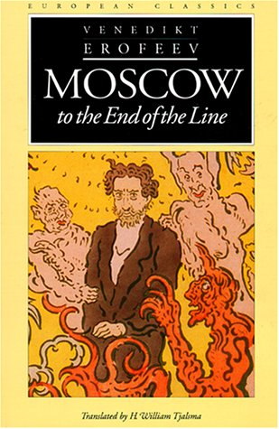 Moscow to the End of the Line (European Classics)