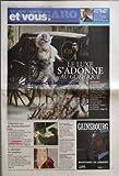 FIGARO ET VOUS (LE) [No 19039] du 20/10/2005 - VALLEJO, PRIX MAC ORLAN - LE LUXE S'ADONNE AU GOTHIQUE - CINQUANTE ANS DE CINEMA ALTERNATIF - LE GLAMOUR DES QUADRAS - UN DUO DE CHOC POUR L'EMMERDEUR - LE STYLE, MODE D'EMPLOI - LA FILLE DE DENISE FABRE EMBAUCHEE COMME SPEAKERINE.