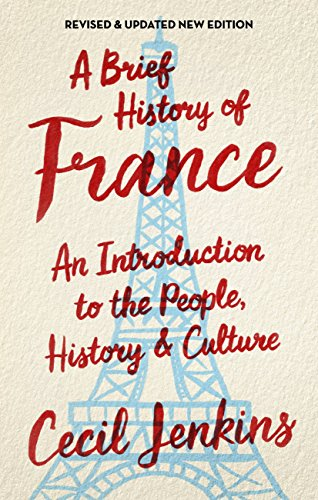 A Brief History of France (Brief Histories) (English Edition)
