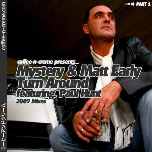 The Mystery & Matt Early