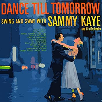 Dance Till Tomorrow