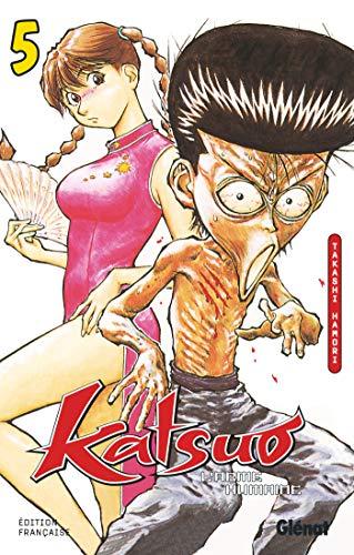 Katsuo, l'arme humaine, tome 5