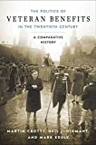 The Politics of Veteran Benefits in the Twentieth Century: A Comparative History