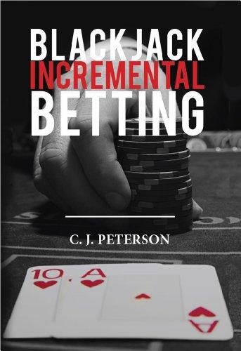 Blackjack Incremental Betting (English Edition)