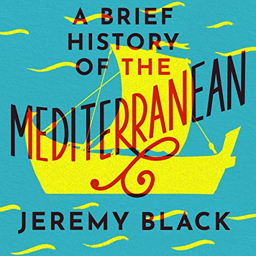 A Brief History of the Mediterranean cover art